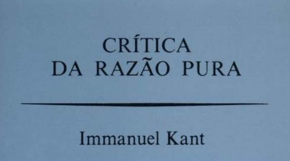 Kant Crítica da Razão Pura